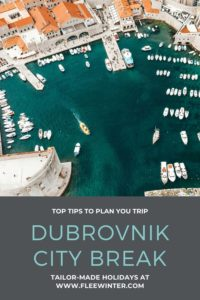 Dubrovnik City Break - Top Tips